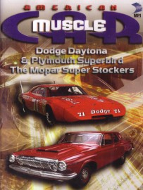 Daytona - Superbird - MoPar Super Stockers