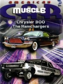 Crysler 300 & The Ramchargers
