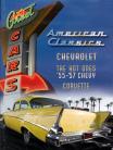 American Classics Cheva 55-57 & Corvette