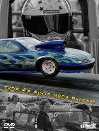 TSDS #2 2007 Meca Raceway